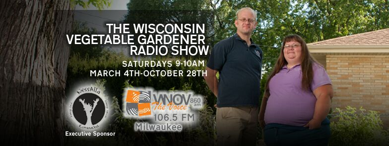 The Only Garden Radio Show In Milwaukee On Wnov 860am And 106 5fm Milwaukee Neighborhood News