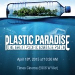 "Recycle It! Kick-off and ""Plastic Paradise"" screening"