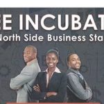 North Side Business Incubator Workshop accepting applications through this Friday