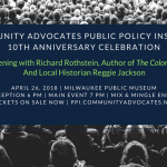 You're Invited: Understanding the Roots and Legacy of Housing Segregation at Community Advocates Public Policy Institute's 10th Anniversary Celebration
