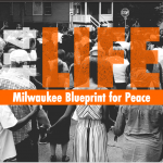 Three reasons to read Milwaukee Blueprint for Peace