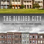 Author of 'The Divided City' leads Nov. 8 discussion at Greater Milwaukee Foundation