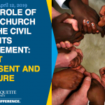 The Role of the Church in the Civil Rights Movement: Past, Present and Future