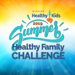 Mission: Healthy Kids offers free Summer Healthy Family Challenge for all Wisconsin families July 1-August 16