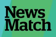 NewsMatch starts NOW! Double your investment today.