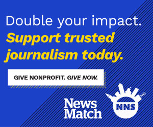 Double your impact. Support trusted journalism today. Give now!